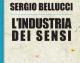 Sergio Bellucci – L'industria dei sensi